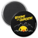 Release The Quacken Fridge Magnet