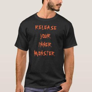 RELEASE YOUR INNER MONSTER T-Shirt