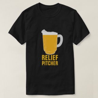 Relief Pitcher Tee Shirt