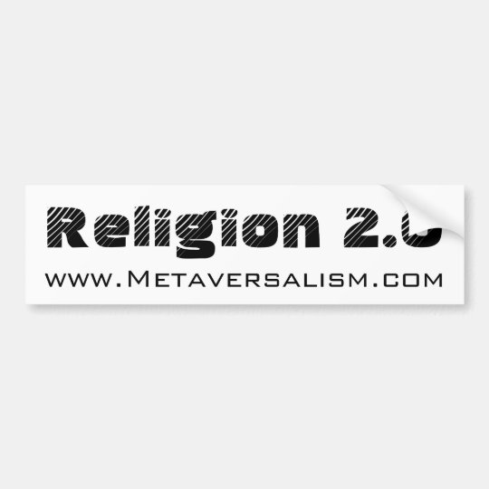 Religion 2.0 Bumper Sticker v.2