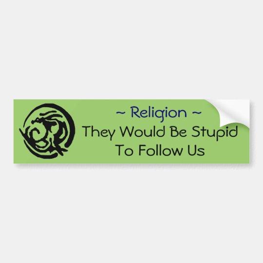 Religion Bumper Sticker