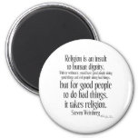 Religion Is An Insult 6 Cm Round Magnet
