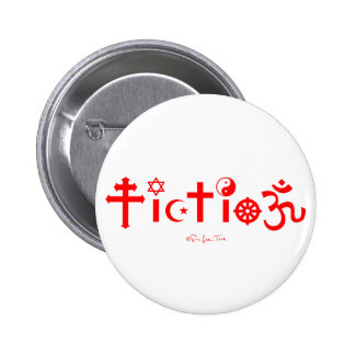 Religion is Fiction 6 Cm Round Badge