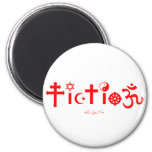 Religion is Fiction 6 Cm Round Magnet