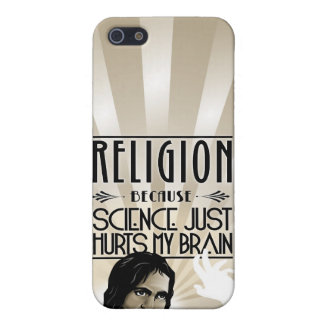 Religion. Science hurts my brain. Case For iPhone 5