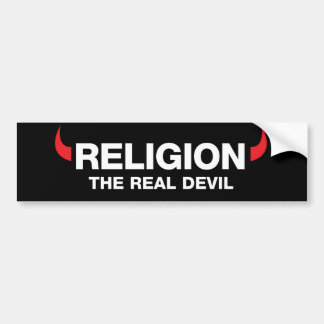 Religion The Real Devil Bumper Sticker