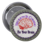 Religion Wants Your Brain Badges