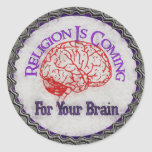 Religion Wants Your Brain Round Stickers
