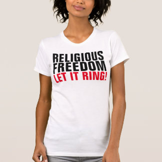 RELIGIOUS FREEDOM T-shirts