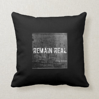 Remain Real Pillow