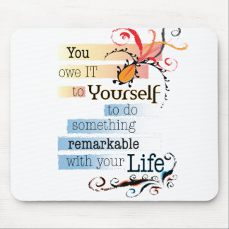 Remarkable Life Mouse Pad