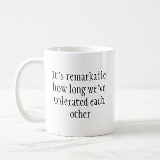 Remarkable Toleration Funny Mug