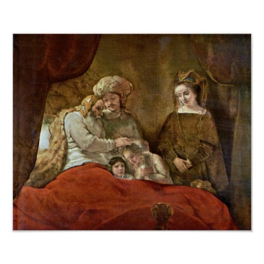Rembrandt van Rijn - Jacob Blessing the Sons Poster