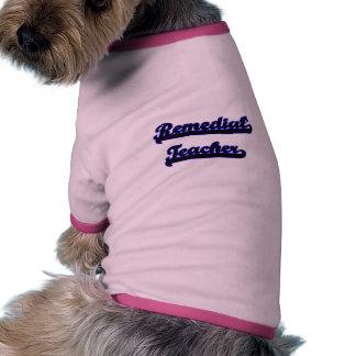 Remedial Teacher Classic Job Design Ringer Dog Shirt