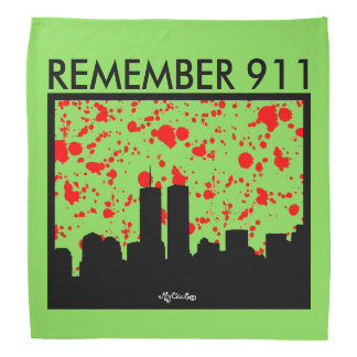 Remember 911 BANDANA GREEN
