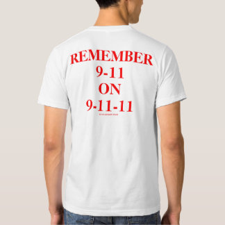 Remember 9-11 on the 9-11-11 10th Anniversary T-shirt