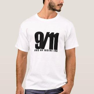 remember 9/11, was an inside job T-Shirt