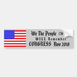 Remember Congress November 2010 Bumper Sticker