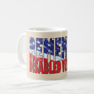 REMEMBER Disabled Veterans II Coffee Mug
