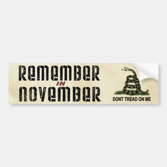 Remember in November Gadsden Flag Bumper Sticker
