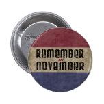 Remember in November Pin