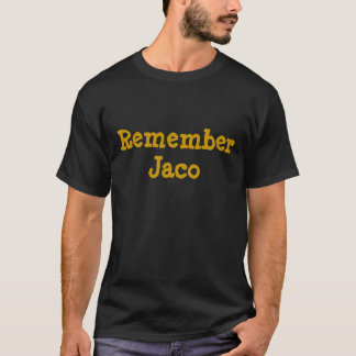 Remember Jaco T-Shirt