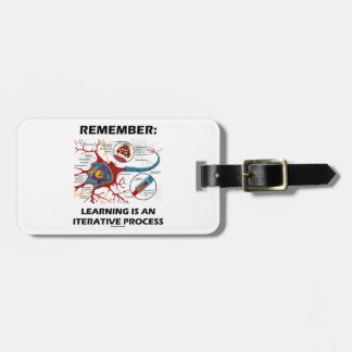 Remember Learning Is An Iterative Process Synapse Travel Bag Tags