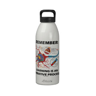 Remember: Learning Is An Iterative Process Synapse Drinking Bottles
