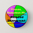 Remember My Senior Discount Beachball Button