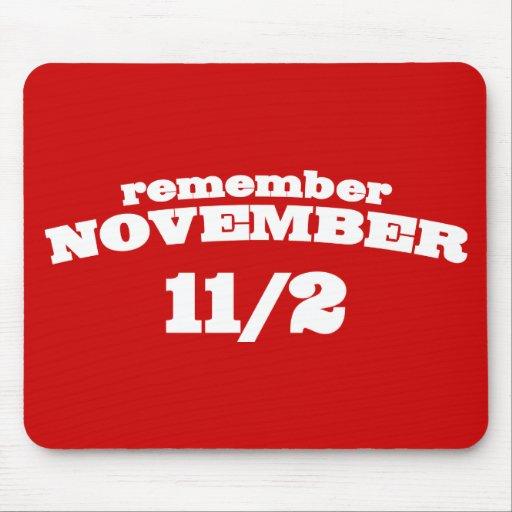 Remember November 11/2 Mousepad