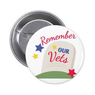 Remember Our Vets 6 Cm Round Badge
