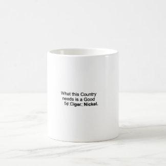Remember the 5 cent Cigar ? Mug