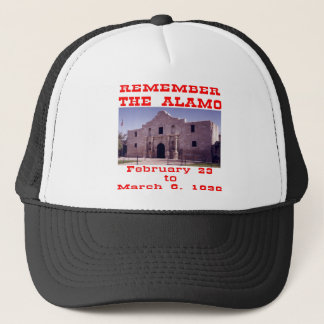 Remember The Alamo  #001 Trucker Hat