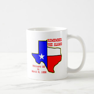 Remember The Alamo  #002 Basic White Mug