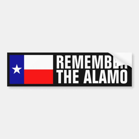 Remember The Alamo Bumper Sticker