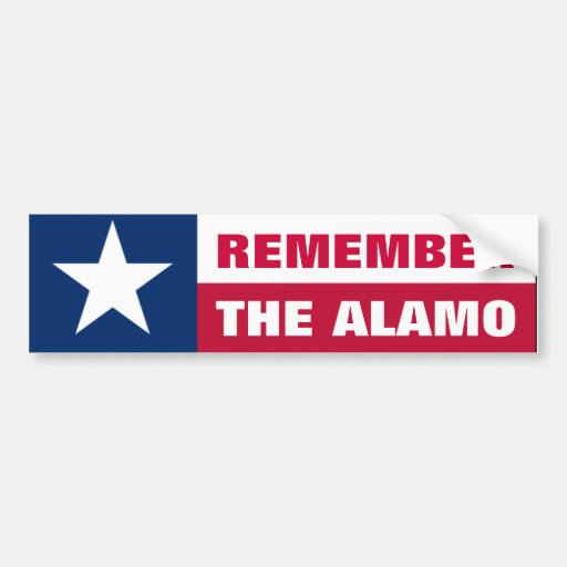 Remember the Alamo Bumper Stickers