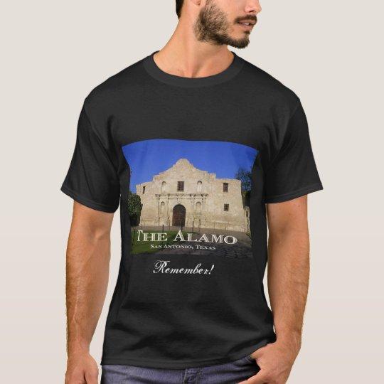 Remember the Alamo!-San Antonio, TX T-Shirt