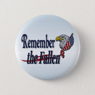 Remember the Fallen with Eagle and Flag 6 Cm Round Badge
