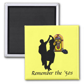 """Remember the Fifties"" Square Magnet"