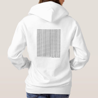 Remember the mountains and valleys hoodie