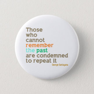 Remember the Past 6 Cm Round Badge