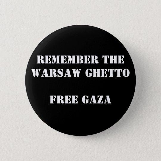 Remember the Warsaw Ghetto  Free Gaza 6 Cm Round Badge