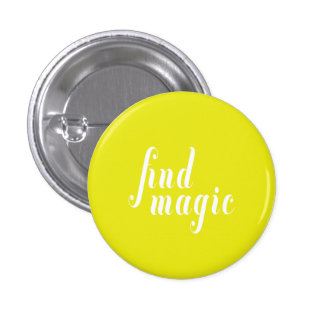 Remember to Find Magic 3 Cm Round Badge