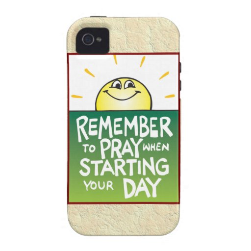 Remember to Pray Everyday iPhone 4/4S Cases