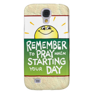 Remember to Pray Everyday Samsung Galaxy S4 Cover