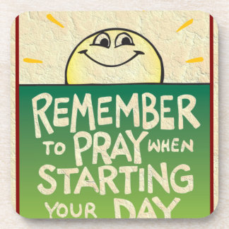 Remember to Pray Everyday Beverage Coasters
