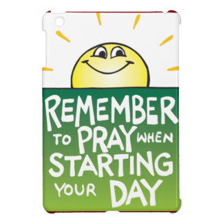 Remember to Pray Everyday iPad Mini Cover
