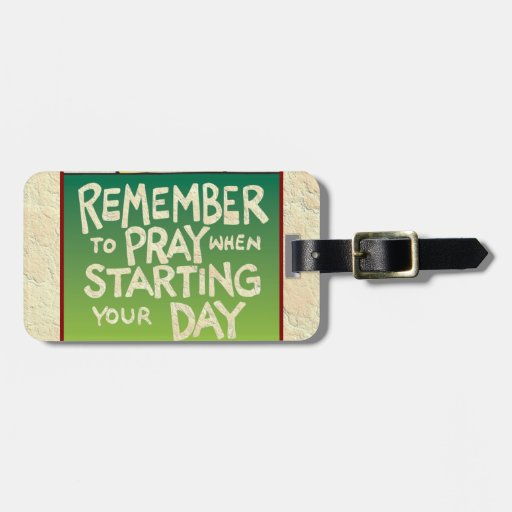 Remember to Pray Everyday Bag Tag