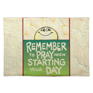 Remember to Pray Everyday Placemats