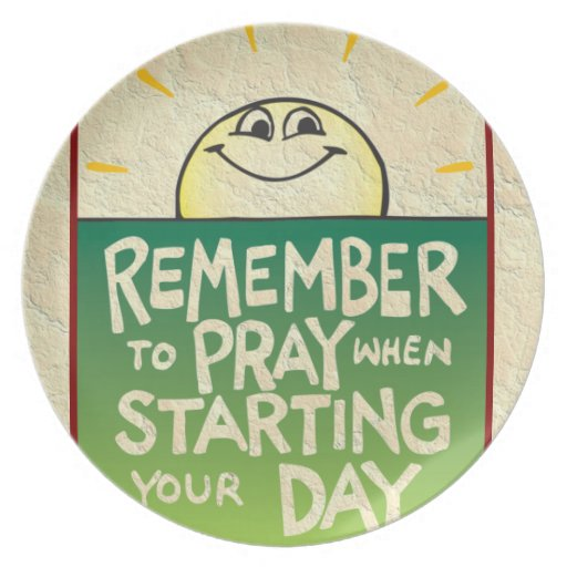 Remember to Pray Everyday Party Plate